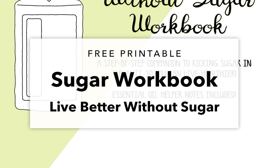 Live Better Without Sugar Workbook – Free Printable