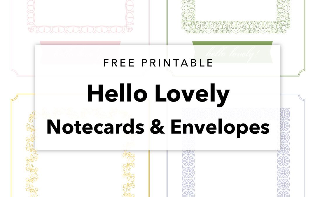 Hello Lovely Printable Notecard and Envelopes