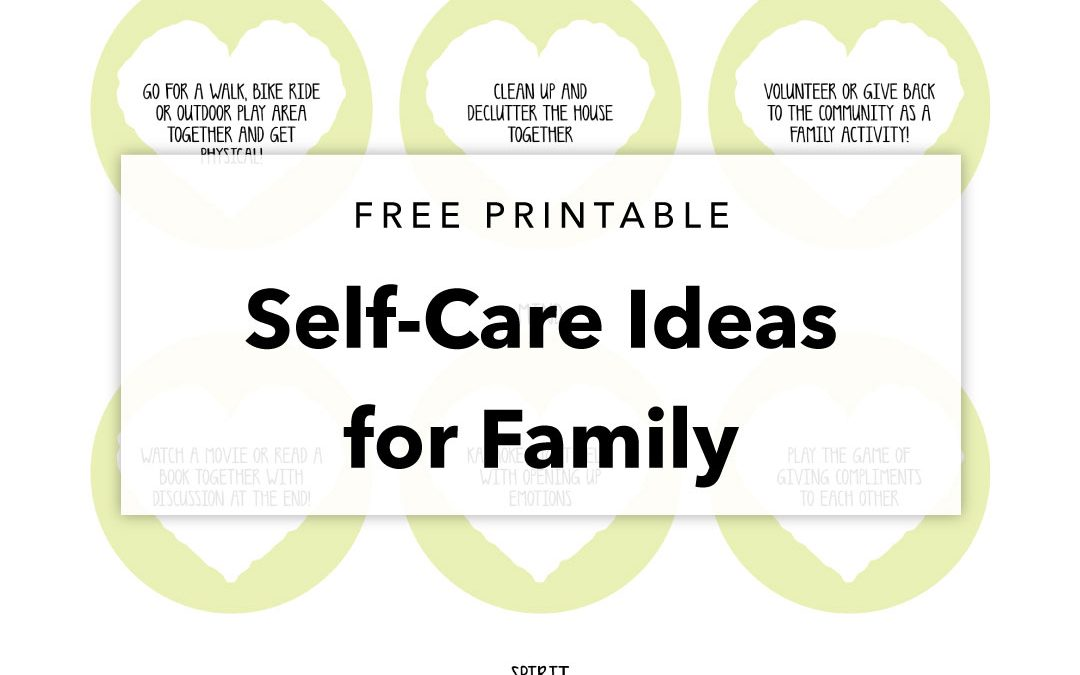 Self-Care Ideas for Families Printable