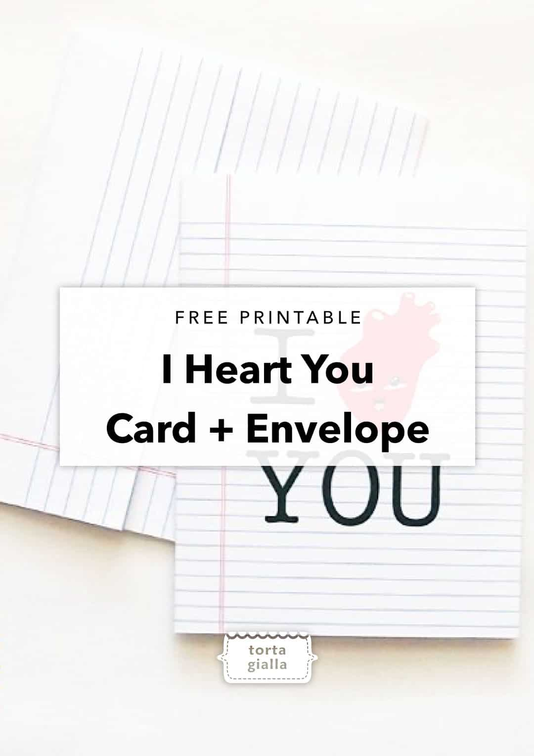 Free Printable I Heart You Card and Envelope
