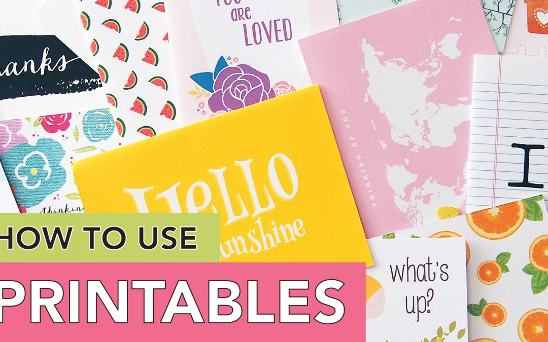 How to Use Printables | Basics and Freebie Resources