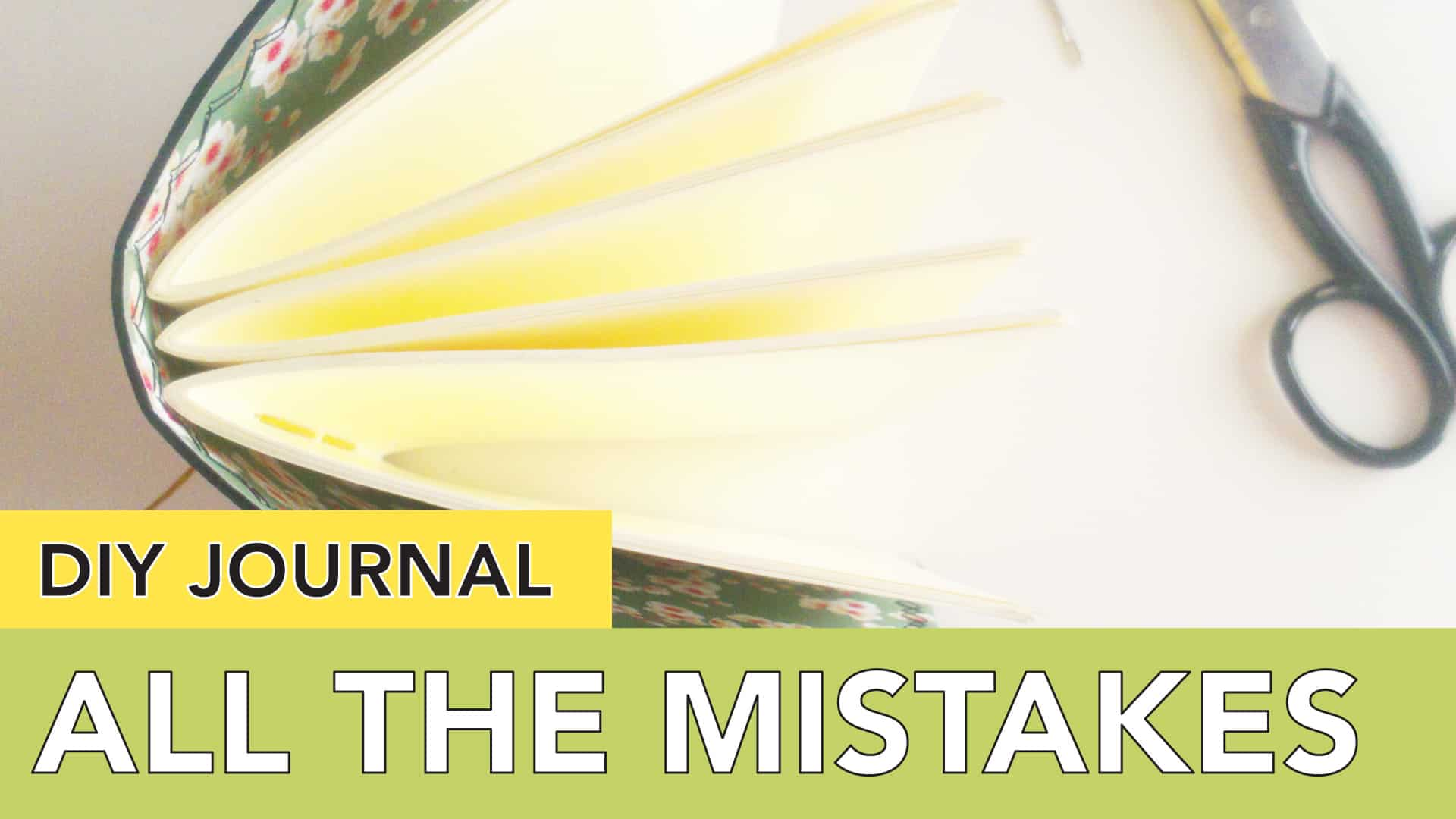 DIY journal with all the mistakes