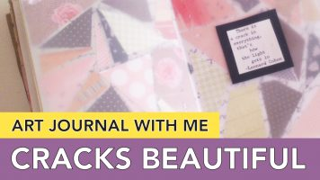 Art Journal With Me | Collage Paper because Cracks are Beautiful