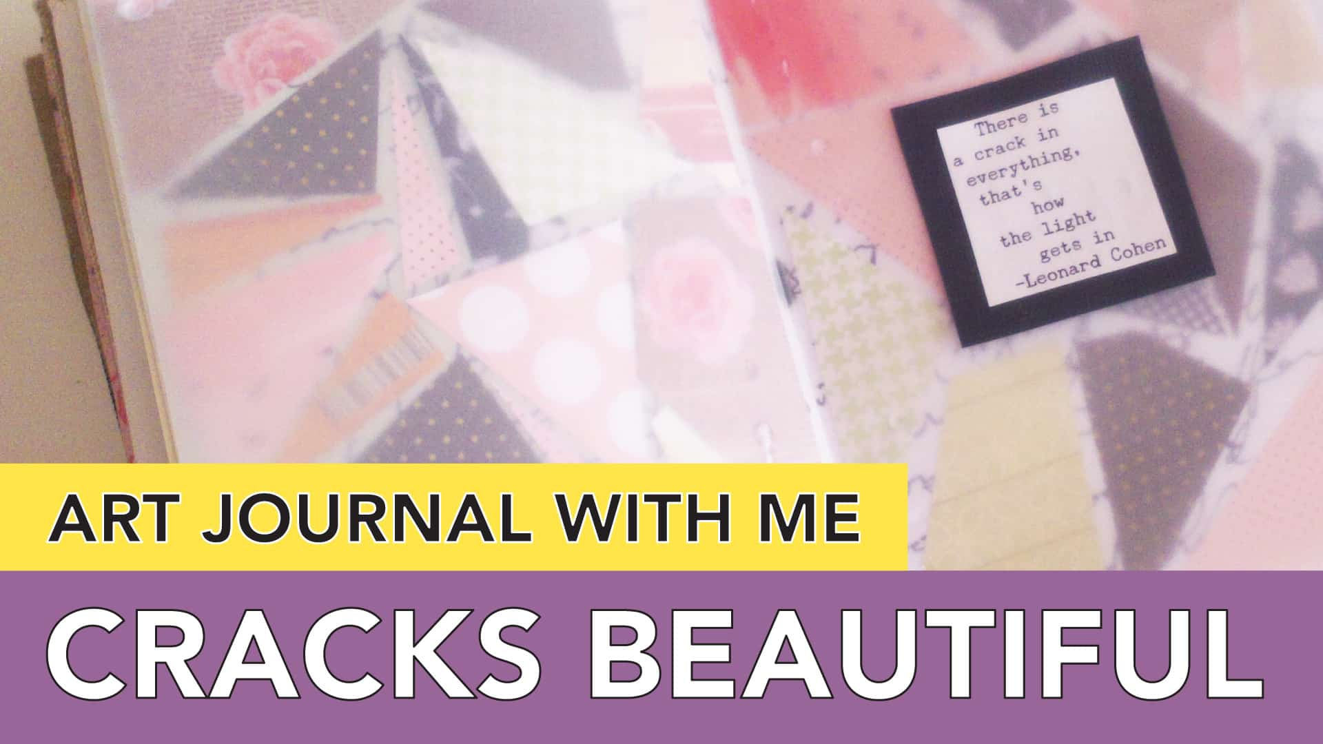 art journal with me with collage paper because cracks are beautiful