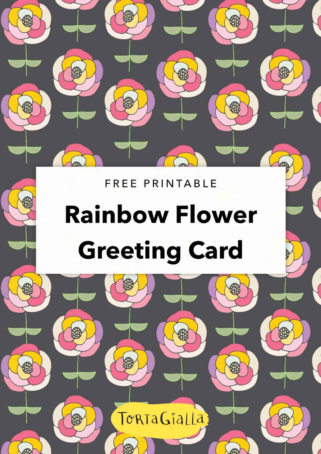Free Printable Rainbow Flower Greeting Card