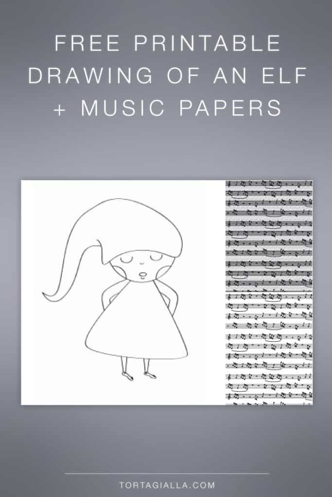 FREEBIE: drawing of an elf and music papers