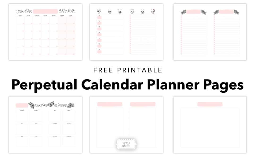 graphic relating to Perpetual Calendar Printable called free of charge-printable-perpetual-calendar-planner-internet pages tortagialla
