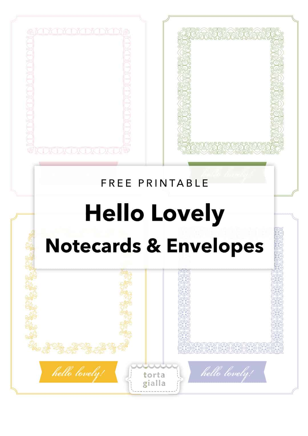 FREE hello lovely matching notecards and top loading envelope printables
