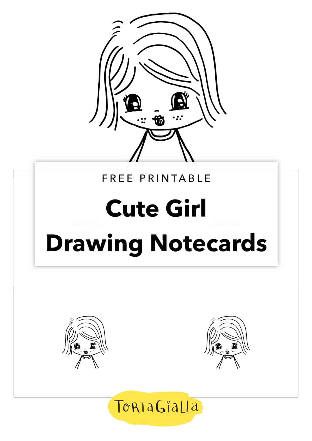 Free printable cards - Cute Girl drawing design for notecards