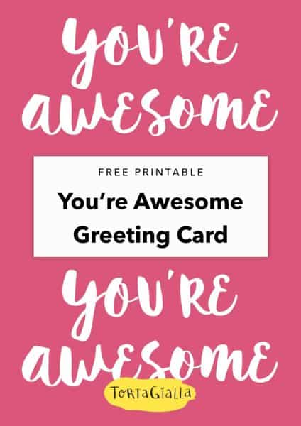 free printable you are awesome greeting card