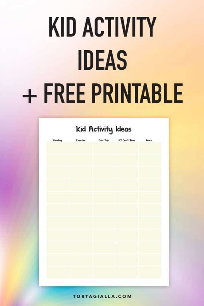 Kid Activity Ideas + Free Printable - Preview - Download on Tortagialla.com
