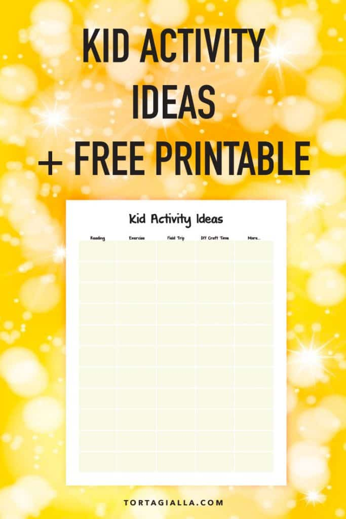 Collect all the kid activity ideas that work for your family in one place with this free printable download. Make sure they are learning and having fun at the same time!