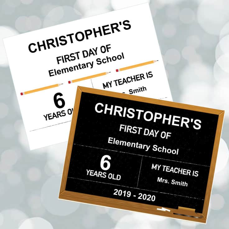 Free customizable first day of school sign printables