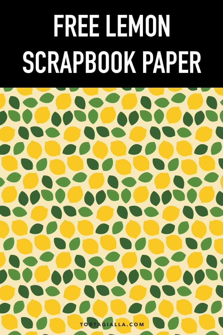 Free Lemon Scrapbook Paper download on tortagialla.com