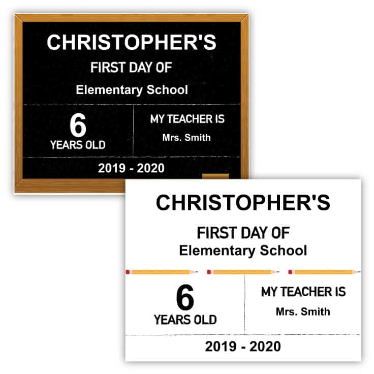 Free Customizable First Day of School signs