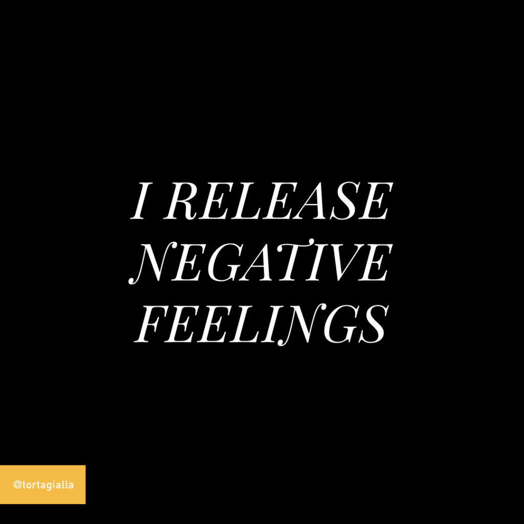 i release negative feelings