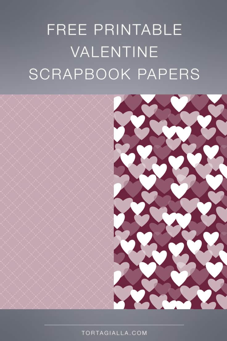 Download these free valentine scrapbook papers for all your projects.