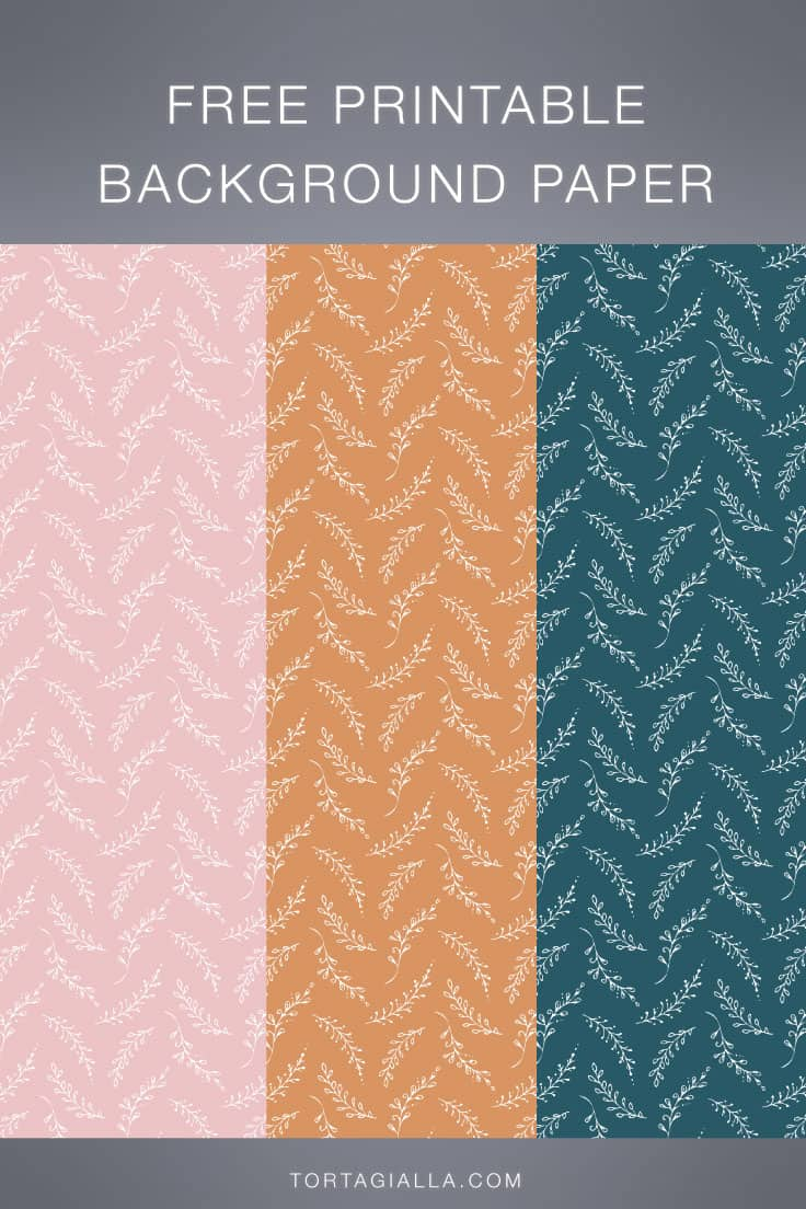FREE printable background paper in leafy organic designs for download on tortagialla.com